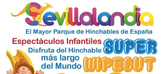 Sevillalandia. Atracciones Hinchables. Sevilla