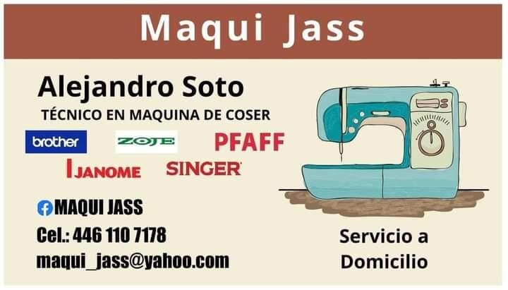 Maqui Jass. Reparacion Maquinas de Coser. Queretaro. México